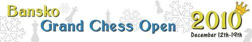 Bansko Grand Chess Open