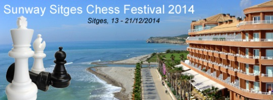 Sunway Sitges International Chess Festival 2014