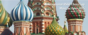2015 Moscow Open - 11th International RSSU Chess Cup