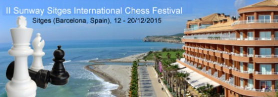 Sunway Sitges International Chess Festival 2015