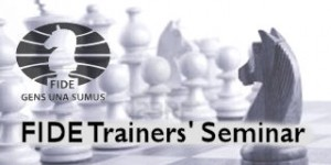 FIDE Trainers' Seminar